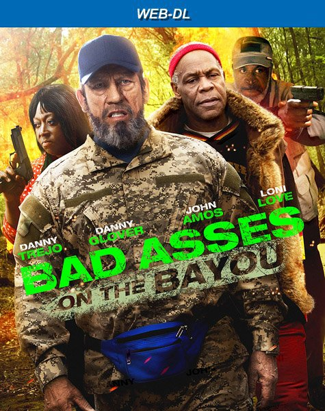 Крутые чуваки на Байю / Bad Asses on the Bayou (2015) WEB-DLRip | D