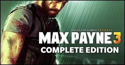 Max Payne 3: Complete Edition (2012)