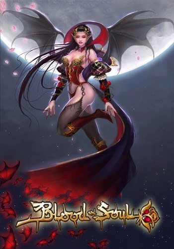 Blood and Soul [21.07.16] (2012) PC | Online-only
