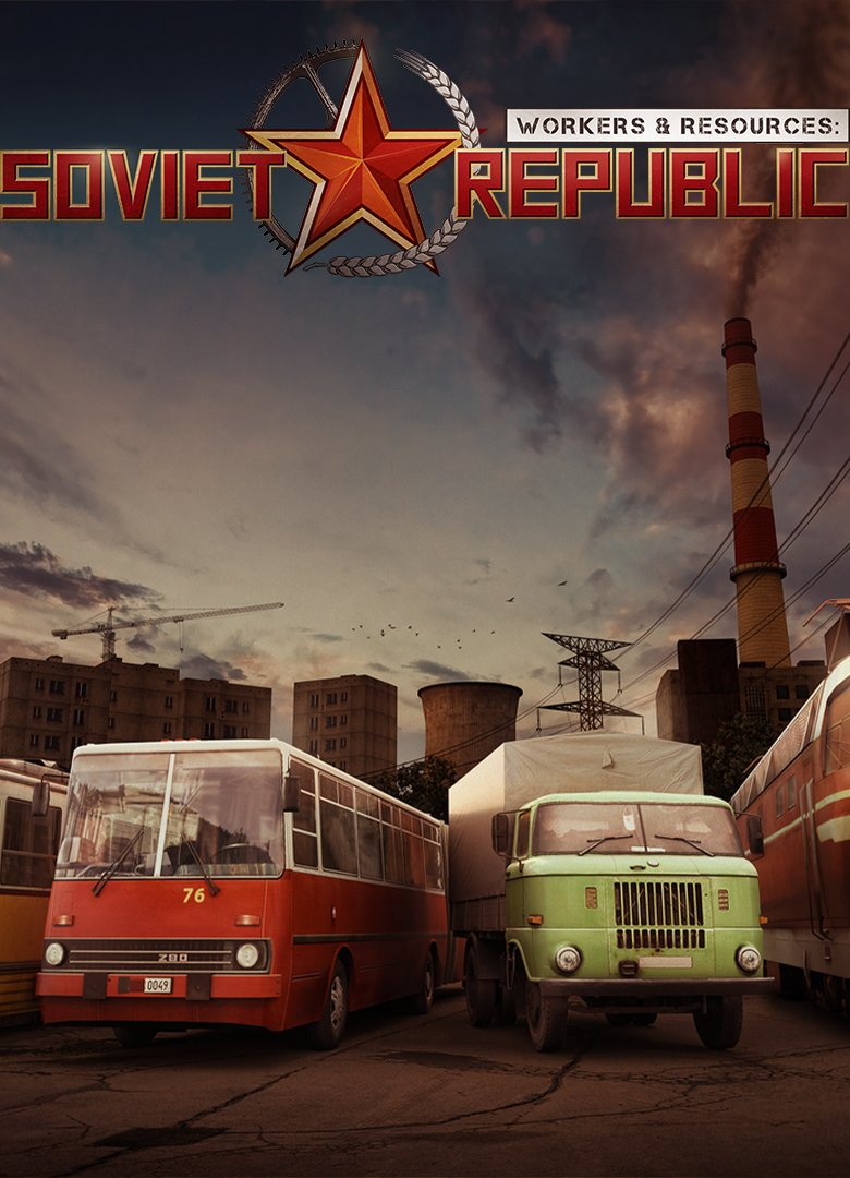 Workers & Resources: Soviet Republic [0.8.3.20] (2019) RePack от R.G. Механики (2019)